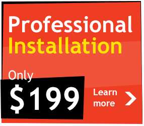 Professional installation for only $199